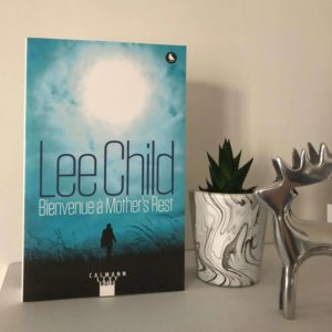 Bienvenue à Mother's Rest – Lee Child